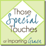 Special Touches