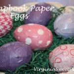 Scrapbook Paper Eggs