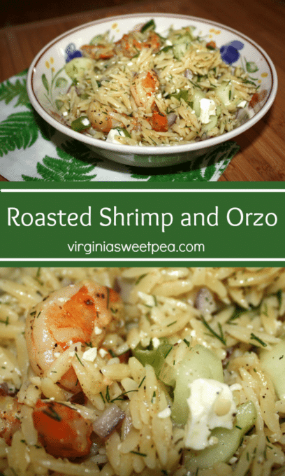 Roasted Shrimp and Orzo - This recipe is a perfect summer dish, full of succulent shrimp, crunchy cucumber and onion, tangy feta, and spiced perfectly with dill and parsley.  It can be served either chilled or at room temperature.  Best of all, it makes a lot, so a little bit of cooking time ensures you'll have enough for a crowd of friends or for several meals for your family. #shrimp #orzo #summersalad #salad #shrimprecipe