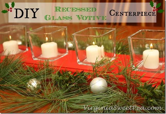 DIY Recessed Glass Votive Centerpiece by Sweet Pea