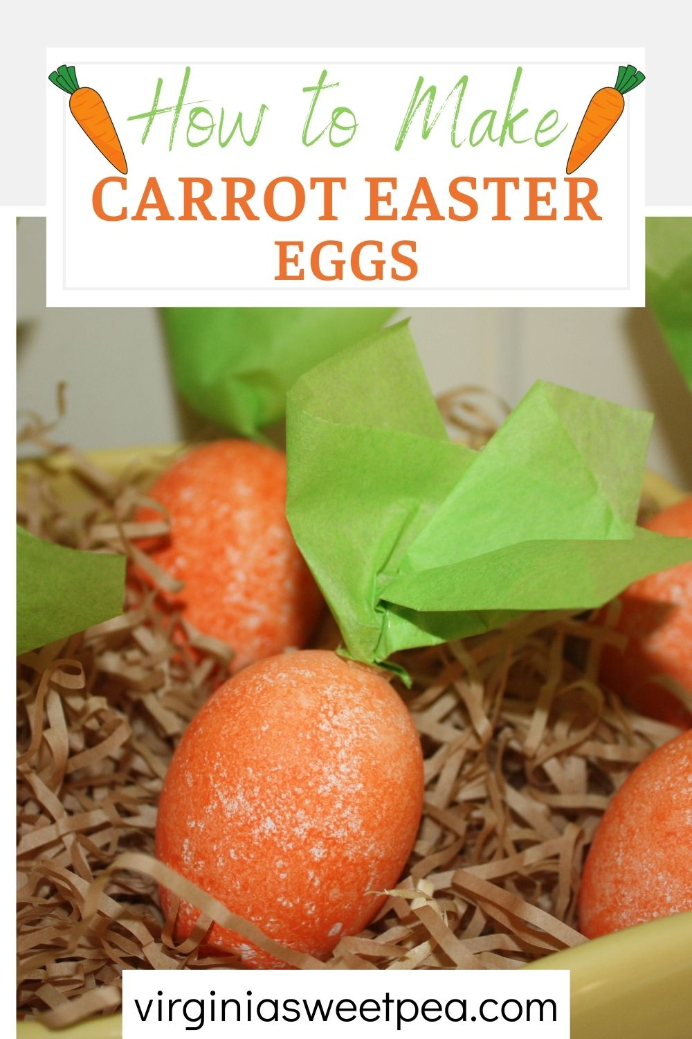 Learn how to make Easter eggs that look like carrots.  These eggs look great displayed in a bowl or basket for Easter. via @spaula