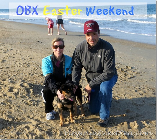 Sherman with us OBX at Easter