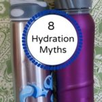 8 Hydration Myths that May Surprise You