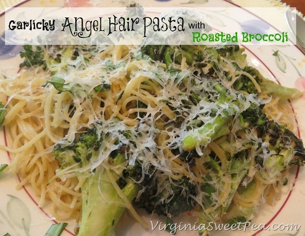Garlicky Angel Hair Pasta with Roasted Broccoli - Sweet Pea