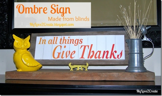 Ombre Sign from Blinds