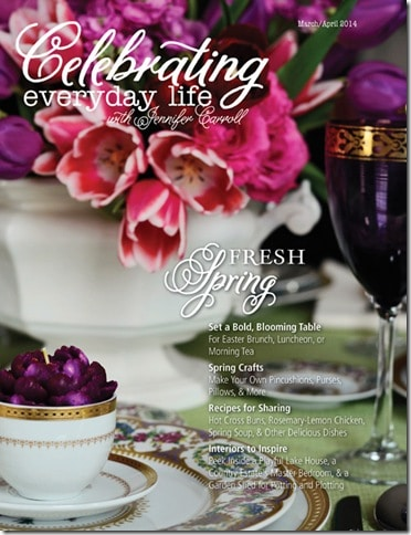 Preview the March/April Celebrate Everyday Life with Jennifer Carroll Magazine