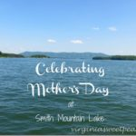 Celebrating Mother's Day at Smith Mountain Lake