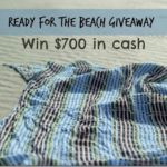 Ready for the Beach $700 Giveaway!