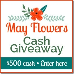 May Flowers $500 Giveaway