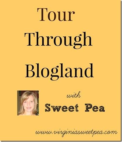 Tour Through Blogland with Sweet Pea