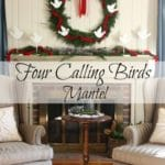 Four Calling Birds Themed Christmas Mantel