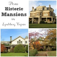 Three Historic Mansions in Lynchburg VA by virginiasweetpea