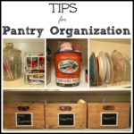 Tips for Pantry Organization (+ Other Home Organization Ideas)
