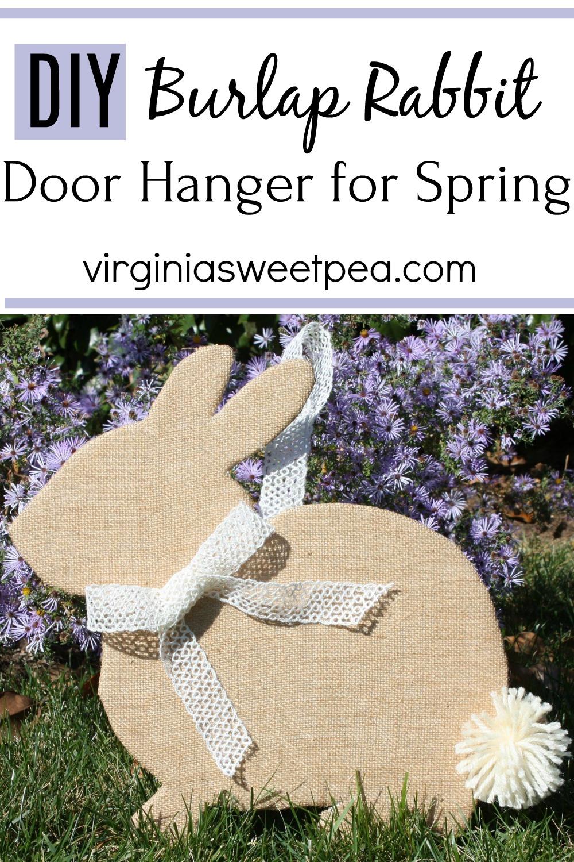 DIY Burlap Rabbit Door Hanger for Spring - Learn how to make this adorable rabbit to hang on your door for spring.   via @spaula