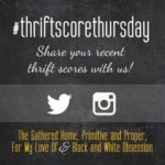 Thrift Score Thursday – Sharing Thrifty Finds
