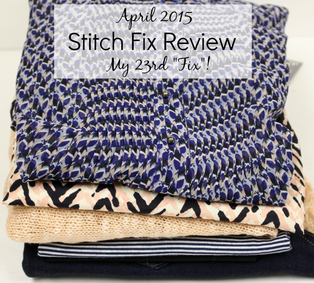 "April 2015 Stitch Fix Review - My 23rd ""Fix""!"