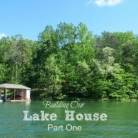 Building Our Lake House – Part One