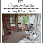 DIY Carpet Installation – Mini Porch Makeover