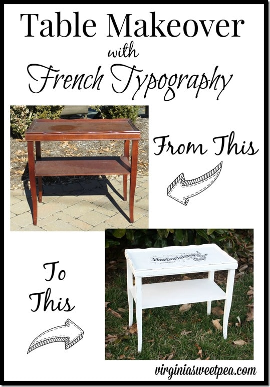 Table Makeover with French Typography from the Graphic's Fairy.  Typography was completed with a Sharpie!  virginiasweetpea.com
