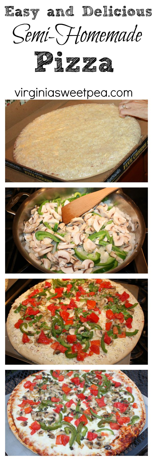 Easy and Delicious Semi-Homemade Pizza by virginiasweetpea.com