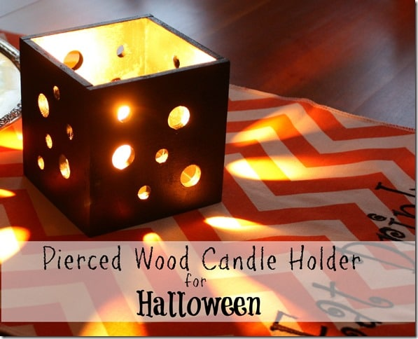 Pierced Wood Candle Holders for Halloween. Learn how to make your own. virginiasweetpea.com