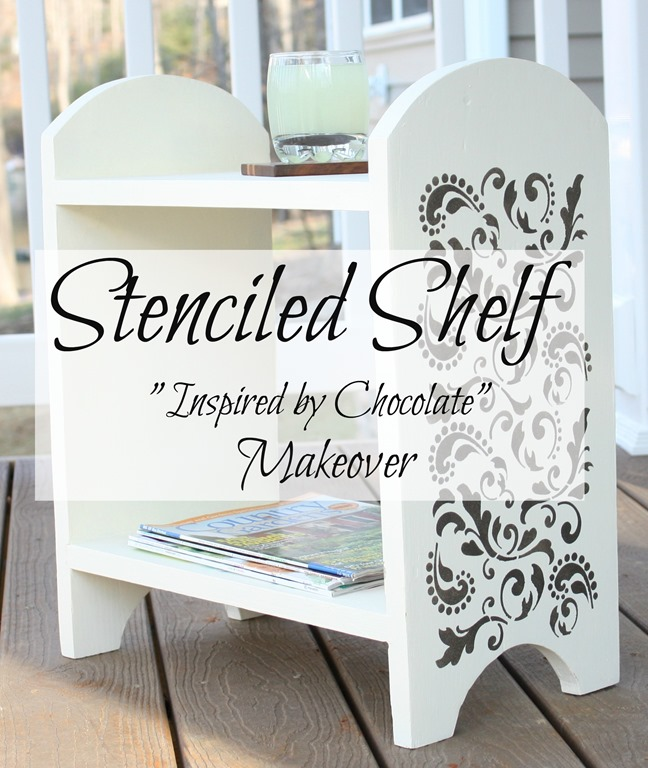 Stenciled Shelf - An Inspired by Chocolate Makeover