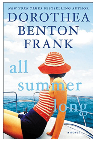 All Summer Long by Dorothea Benton Frank