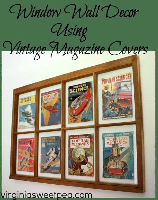 Window wall decor with vintage magazine covers sweet pea - Magazine wall decor ...