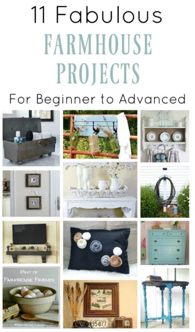 Farmhouse Projects from Beginner to Advanced - Check these projects out for great farmhouse ideas.