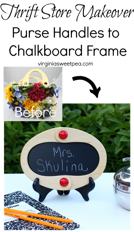 Thrift Store Makeover - Purse handles become a chalkboard frame. Get the details at virginiasweetpea.com.