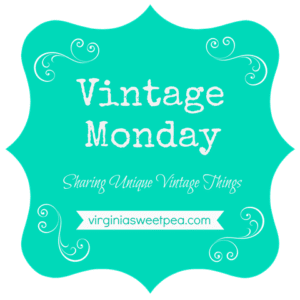 Vintage Monday - Sharing Unique Vintage Things