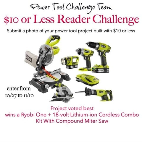 Power Tool Challenge Team $10 Project