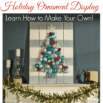 Holiday Ornament Display–Home Depot Free Workshop