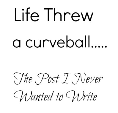 Life Threw a Curveball