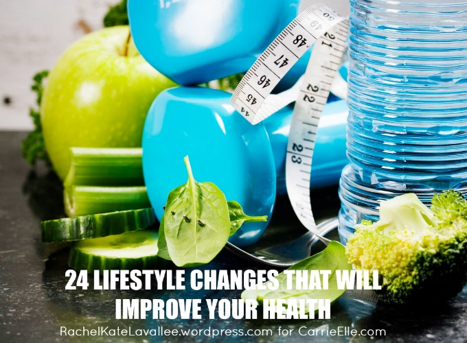 24 Lifestyle Changes that will Improve Your Health