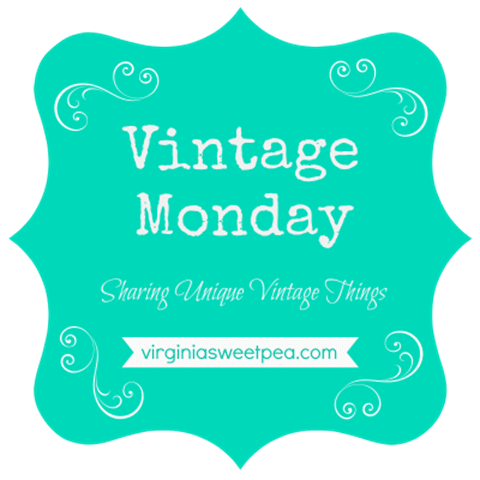 Vintage Monday - Sharing unique vintage and antiques from my collection. virginiasweetpea.com