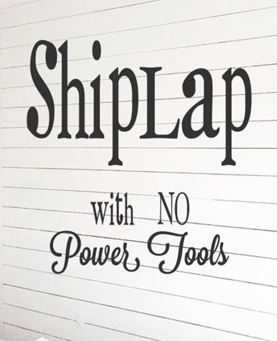How to Install Shiplap with No Power Tools