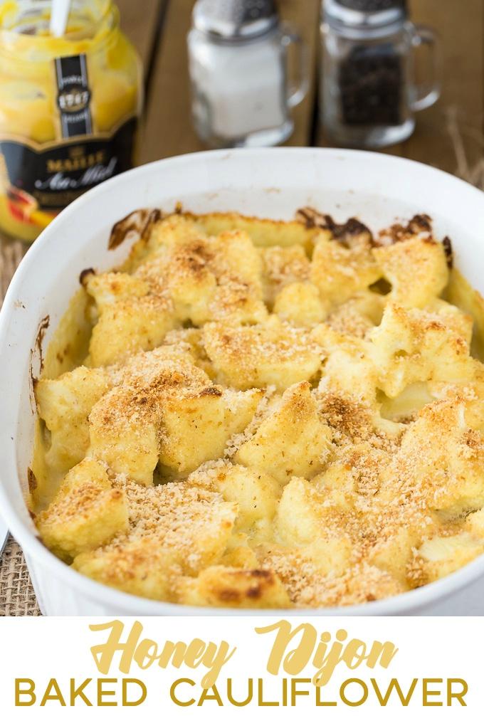 Honey Dijon Baked Cauliflower