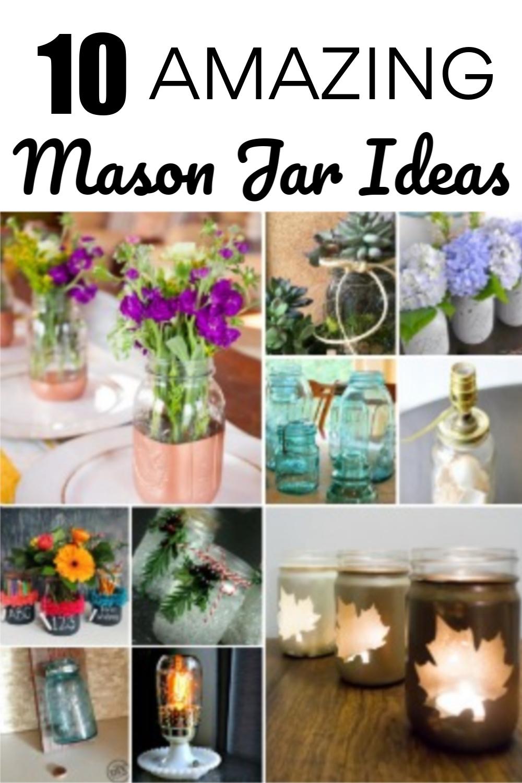 10 Amazing Mason Jar Ideas - Love Mason jars?  Get ten amazing ideas for using Mason jars to decorate your home.  #masonjars #masonjarideas #masonjardecor via @spaula