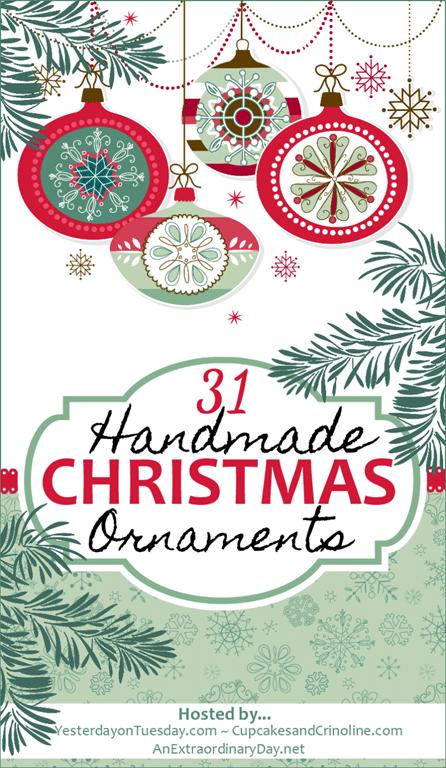 31 Handmade Christmas Ornaments Blog Hop