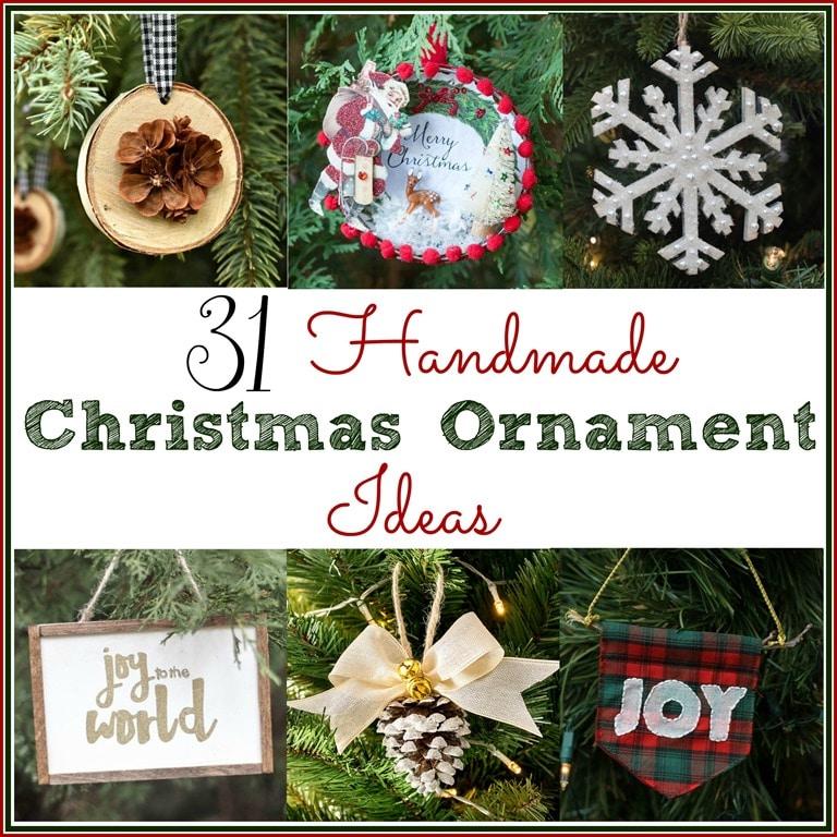 31 handmade christmas ornament ideas get 31 ideas for ornaments to make for your christmas - Handmade Christmas Ornament Ideas