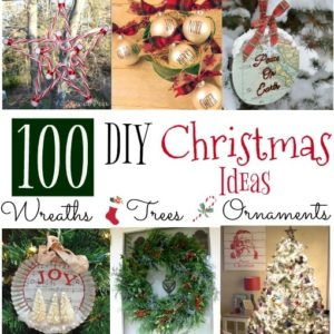 100 DIY Christmas Ideas - Wreaths, Ornaments, and Trees