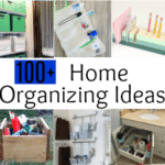 100 Home Organizing Ideas
