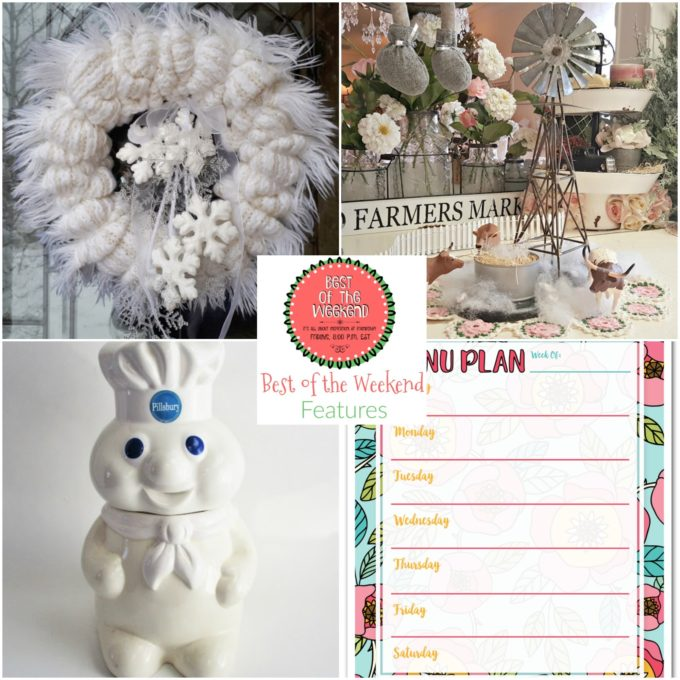 Best of the Weekend Features for January 12, 2018 - A DIY Winter wreath, winter farmhouse vignette, vintage Pillsbury cookie jar, and a free printable menu planner.