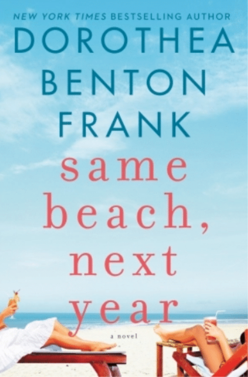 Same Beach Next Year by Dorothea Benton Frank