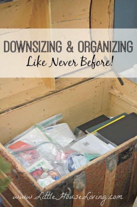 How to Downsize and Organize - Best of the Weekend Feature for April 13, 2018