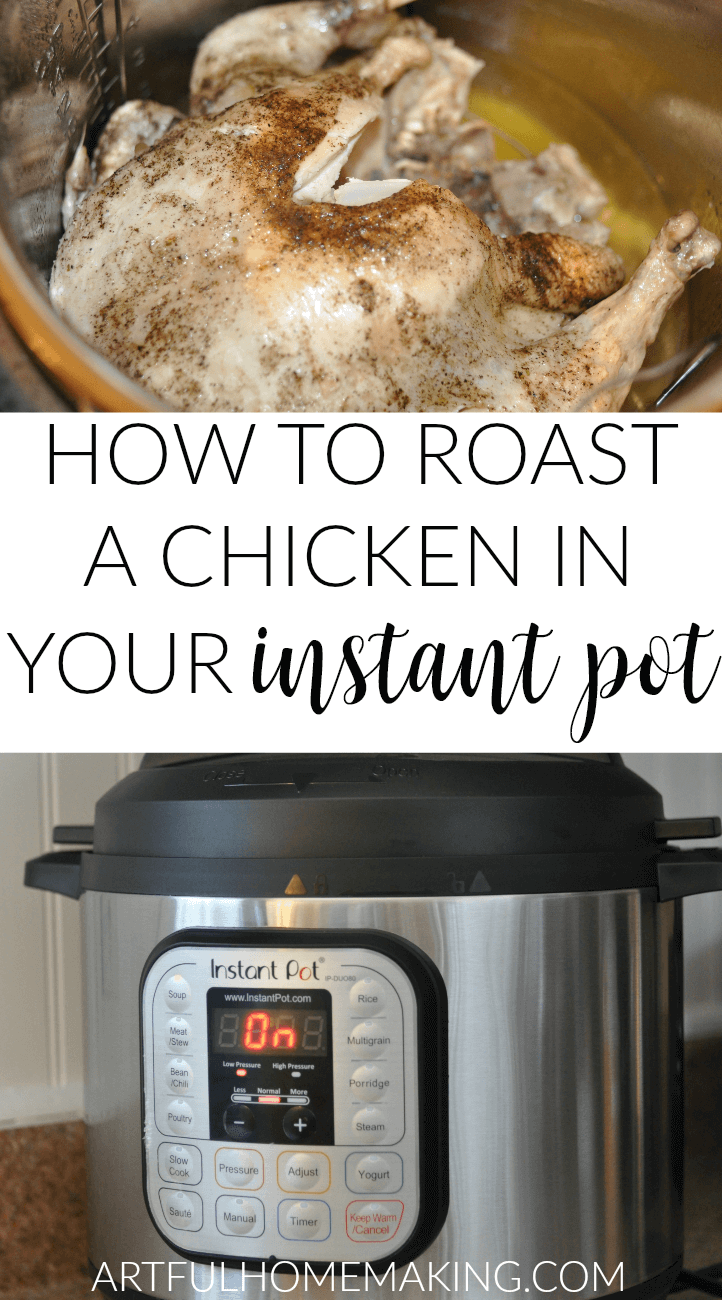 How to Roast a Chicken in an Instant Pot - Best of the Weekend Feature for April 20, 2018