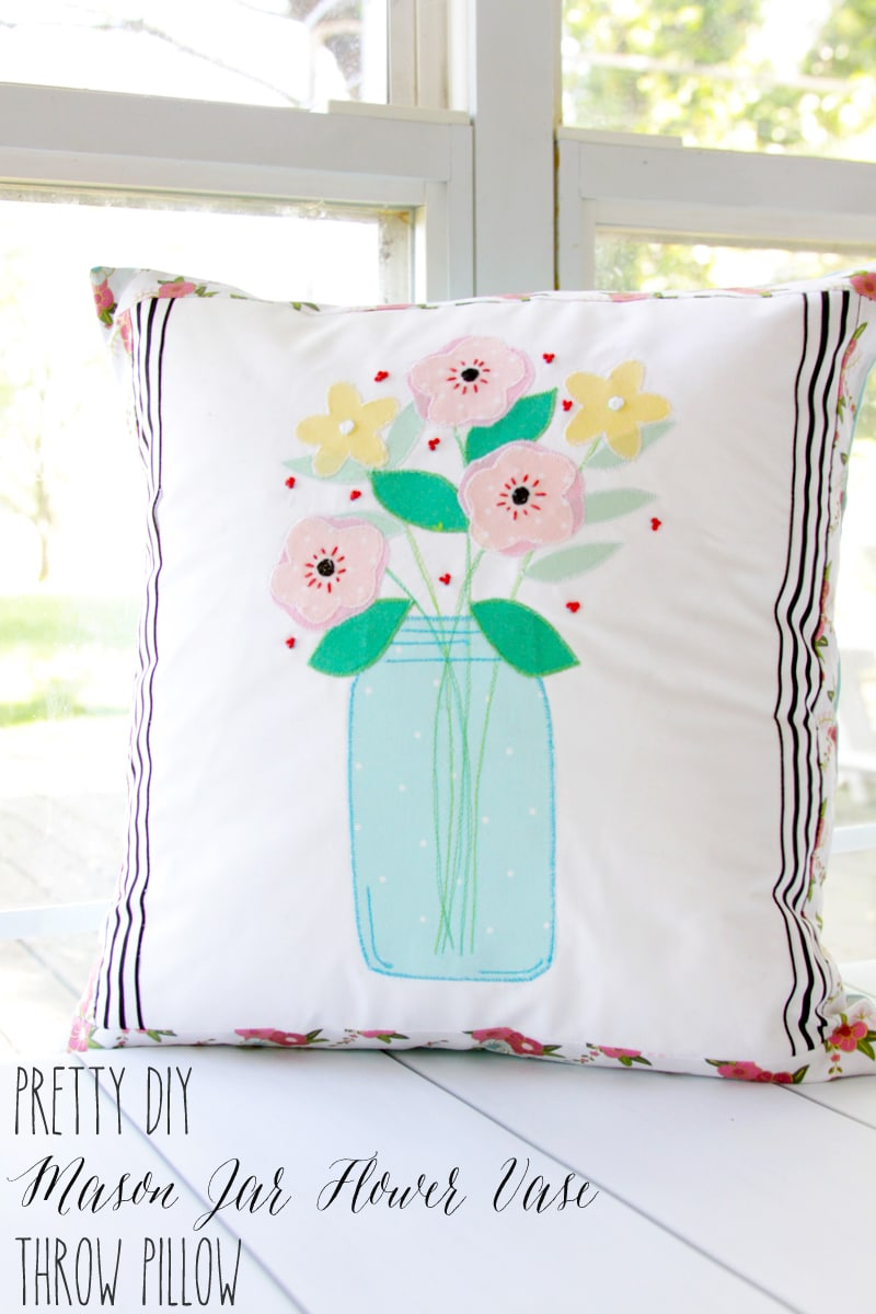 DIY Mason Jar Flower Vase Pillow - Best of the Weekend Feature for April 20, 2018