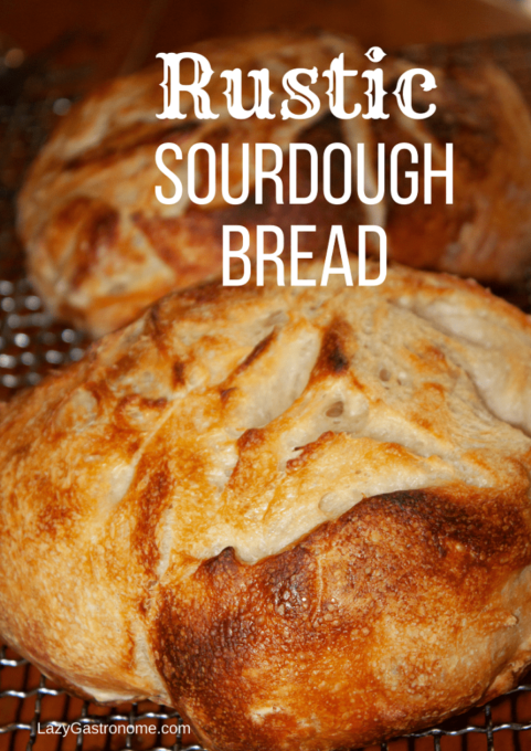 Rustic Sourdough Bread Recipe - Best of the Weekend Feature for April 20, 2018
