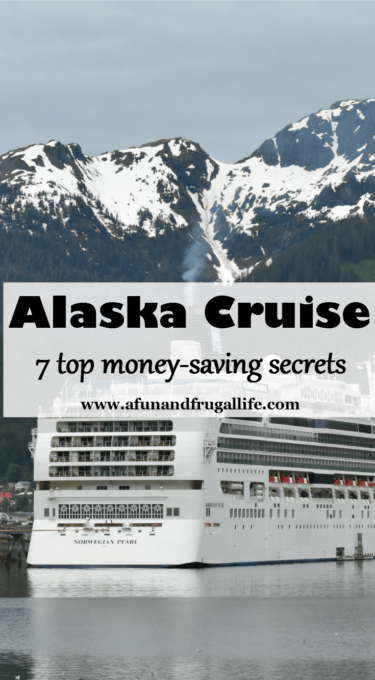 7 Top Money-Savings Secrets to Going on an Alaskan Cruise - Best of the Weekend Feature for May 4, 2018